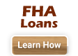 FHA Loan - One-Time Close Construction Loan